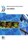 Livre numérique OECD Investment Policy Reviews: Colombia 2012