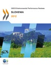 Livre numérique OECD Environmental Performance Reviews: Slovenia 2012
