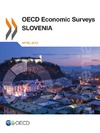 Livre numrique OECD Economic Surveys: Slovenia 2013