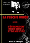 Livre numrique La flche noire (suivi de L&#x27;trange cas du Dr Jekyll et de Mr Hyde)