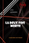 Livre numrique La deux fois morte