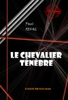 Livre numrique Le chevalier Tnbre