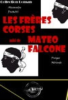 Livre numrique Les frres corses (avec Illustrations)  suivi de Mato Falcone