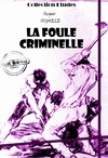 Livre numrique La foule criminelle