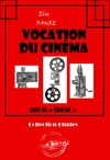 Livre numrique Vocation du cinma