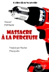 Livre numrique Massacre  la perceuse
