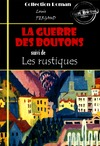 Livre numrique La guerre des boutons (suivi de Les rustiques)