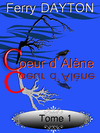Livre numrique Coeur d&#x27;Alne, tome 1