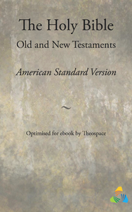 Livre numérique The Holy Bible, American Standard Version - Old and New Testaments