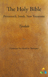 Livre numrique Tyndale Bible - Pentateuch, Jonah, New Testament