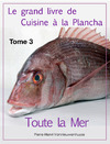 Livre numrique Le grand livre de Cuisine  la Plancha : Tome 3
