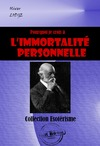 Livre numrique Pourquoi je crois  limmortalit personnelle
